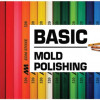 Basic mold polishing 2017