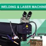 Welding and Laser Machine